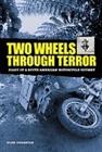 Two Wheels Through Terror, Glen Heggstad